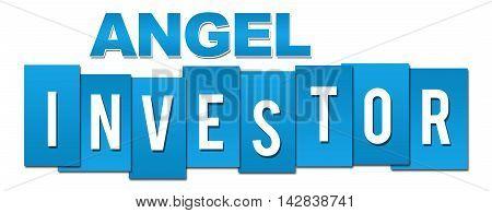 Angel investor text alphabets written over blue background.