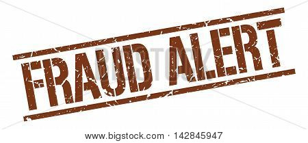 fraud alert stamp. brown grunge square isolated sign