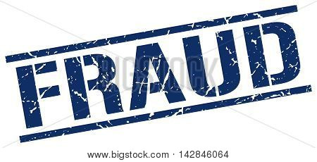 fraud stamp. blue grunge square isolated sign