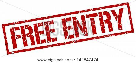 free entry stamp. red grunge square isolated sign