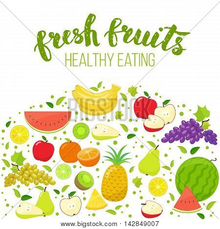 Colorful fruits isolated on white background. Handwritten lettering organic food. Vector stock illustration.