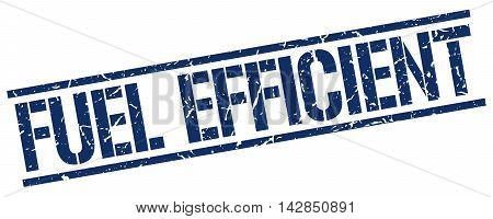 fuel efficient stamp. blue grunge square isolated sign