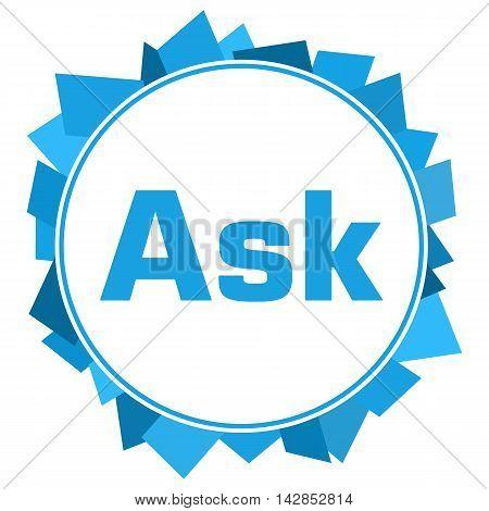 Ask text written inside abstract blue circular background.