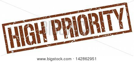 high priority stamp. brown grunge square isolated sign