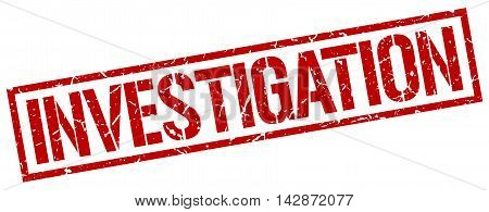 investigation stamp. red grunge square isolated sign