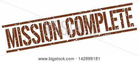 mission complete stamp. brown grunge square isolated sign