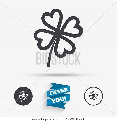 Clover with four leaves sign icon. Saint Patrick symbol. Flat icons. Buttons with icons. Thank you ribbon. Vector