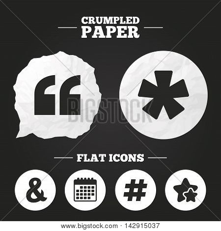 Crumpled paper speech bubble. Quote, asterisk footnote icons. Hashtag social media and ampersand symbols. Programming logical operator AND sign. Paper button. Vector