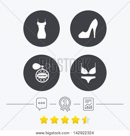 Women dress icon. Sexy shoe sign. Perfume glamour fragrance symbol. Intimates underwear. Chat, award medal and report linear icons. Star vote ranking. Vector