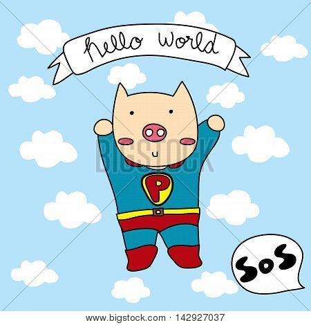 our super hero is a brave pig, he comes to save the world