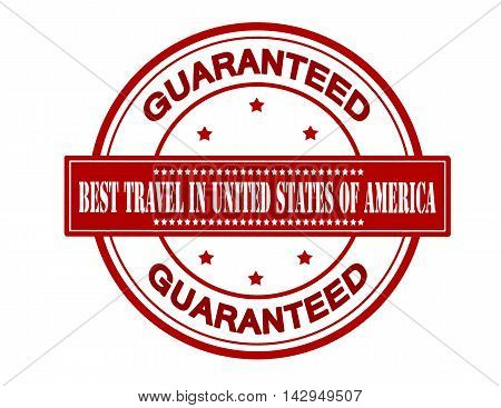 Rubber stamp with text best travel in United States of America inside vector illustration