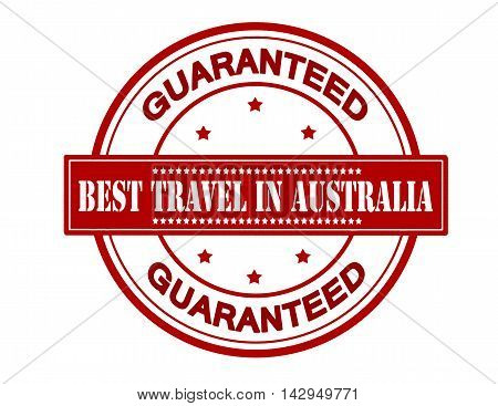 Rubber stamp with text best travel in Australia inside vector illustration
