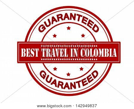 Rubber stamp with text best travel in Colombia inside vector illustration