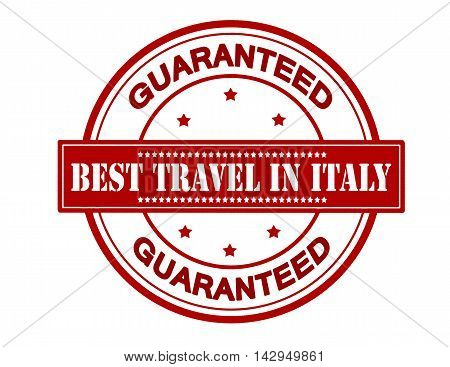 Rubber stamp with text best travel in Italy inside vector illustration