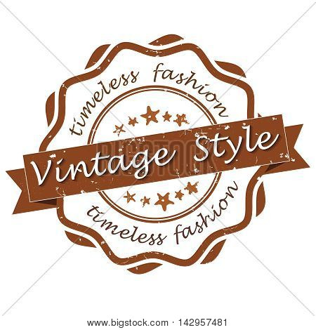 Vintage style. Timeless fashion - grunge stamp / label. Print colors used