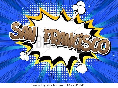 San Francisco - Comic book style word.
