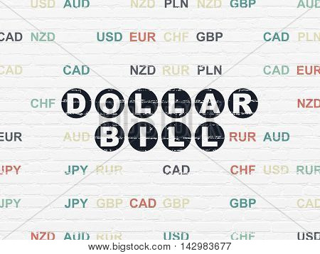 Currency concept: Painted black text Dollar Bill on White Brick wall background with Currency