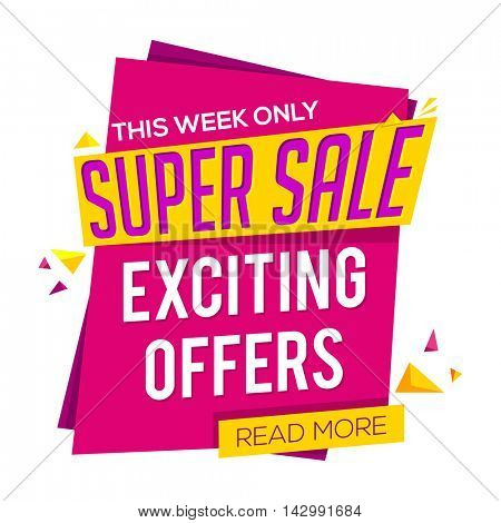 Super Sale with Exciting Discount Offer for this week only, Creative Poster, Banner or Flyer design, Vector illustration.
