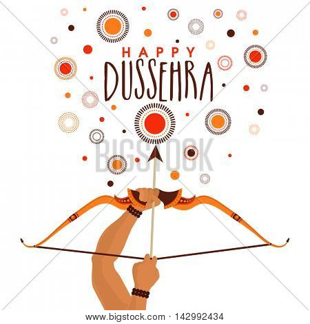 Happy Dussehra celebration background with creative illustration of Lord Rama's hands holding bow and arrow, Can be used as Poster, Banner or Flyer design for Indian Festival celebration concept.