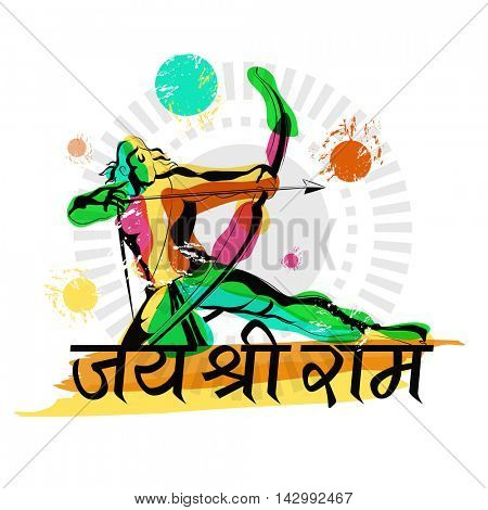 Creative colourful illustration of Lord Rama taking aim with bow and arrow and Hindi Text Jai Shri Ram (Hail Lord Rama) on abstract background, Happy Dussehra celebration concept.