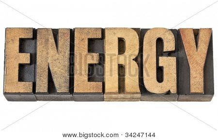 energy isolated text in vintage letterpress wood type