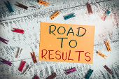 Conceptual Hand Writing Showing Road To Results. Business Photo Text Business Direction Path Result  poster