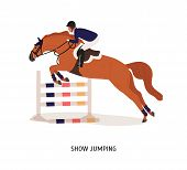 Show Jumping Flat Vector Illustration. Horse Rider, Athlete Cartoon Character. Equestrian Show, Hors poster