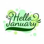 Hello January Quote. Welcome January Celebration Winter Illustration, Vector Design, Green poster