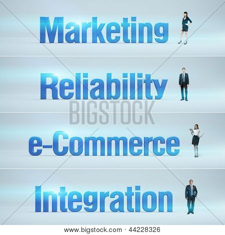 Marketing, Reliability, e-Commerce, Integration : pack of banners with people (man / woman) and word. Businessman or businesswoman stands near big letters. Headers set.