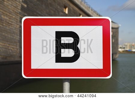 Road Sign With Letter B