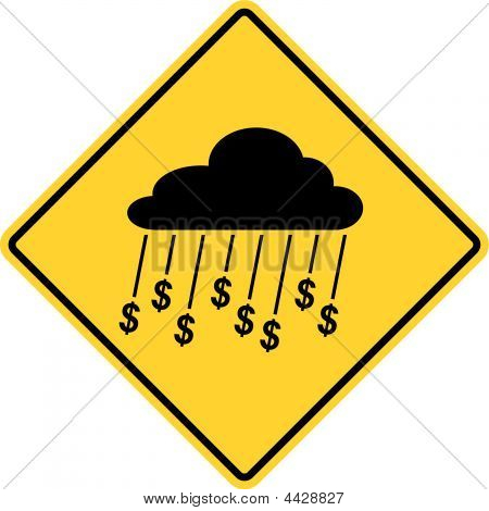 Rain Of Money Sign