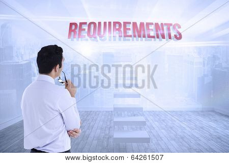 The word requirements and businessman holding glasses against city scene in a room