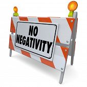 stock photo of barricade  - No Negativity Words Construction Barricade Positive Attitude Outlook - JPG