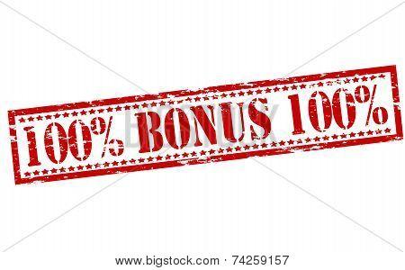 One Hundred Percent Bonus