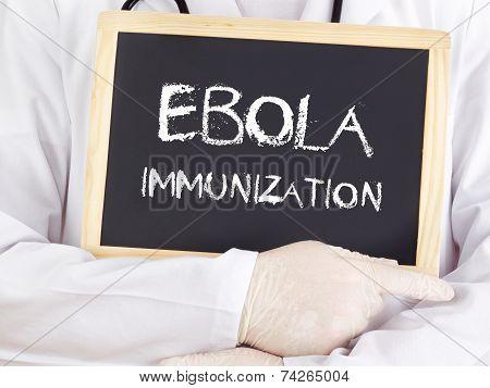 Doctor Shows Information: Ebola Immunization
