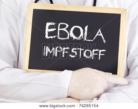 Doctor Shows Information: Ebola Serum In German Language