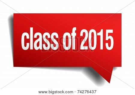Class Of 2015 Red 3D Realistic Paper Speech Bubble