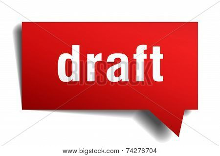 Draft Red 3D Realistic Paper Speech Bubble
