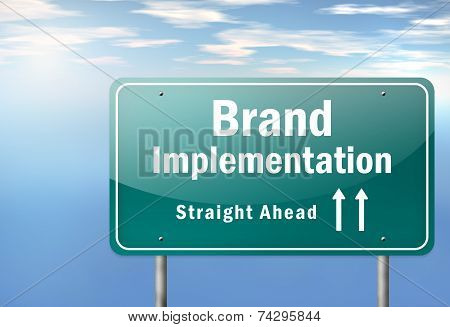 Highway Signpost Brand Implementation