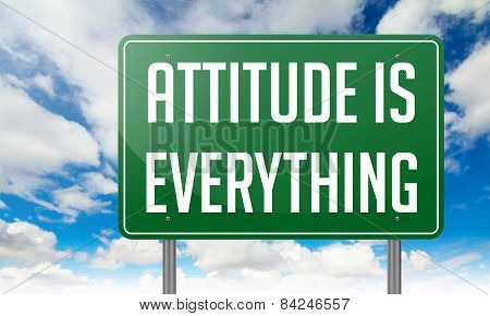 Attitude is Everything on Green Highway Signpost.