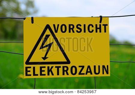 Vorsicht Elektrozaun!
