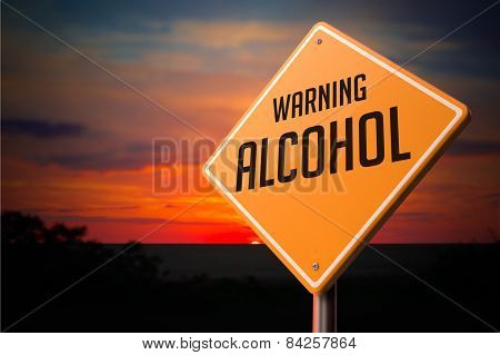 Alcohol on Warning Road Sign.