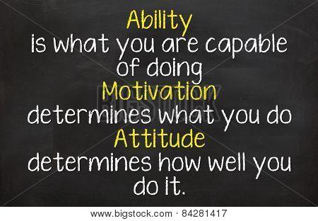 Ability, Motivation, Attitude