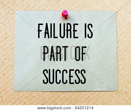 Failure Is Part Of Success  Written On Paper Note