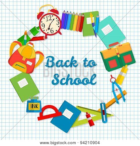 Back To School Postcard. Frame From School Objects. Office Supplies On The Background Of A Sheet Of