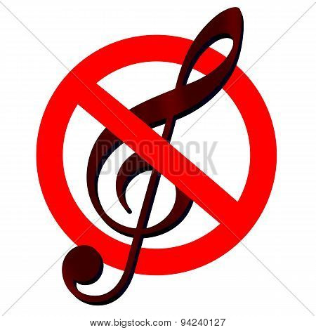 Traffic Sign Prohibited Music, With Clef Inside