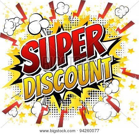 Super discount - Comic book style word.
