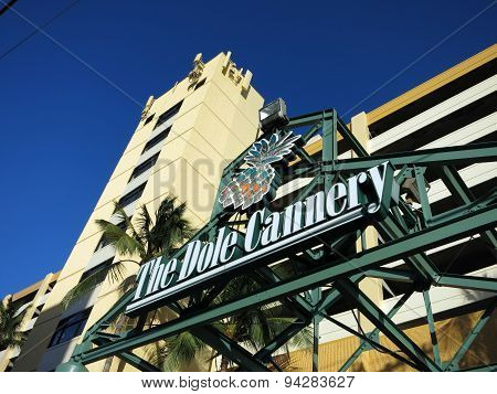 The Dole Cannery Sign