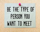 ������, ������: Be The Type Of Person You Want To Meet