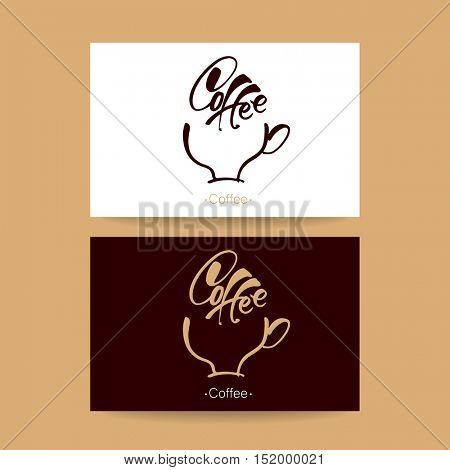 COFFEE CARD. Handwritten inscription 'coffee' and the silhouette of a cup with a drink. Vector design for coffee label, shop, bar.